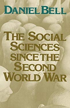 The Social Sciences Since the Second World War 9780878558728