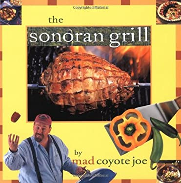 The Sonoran Grill 9780873587594