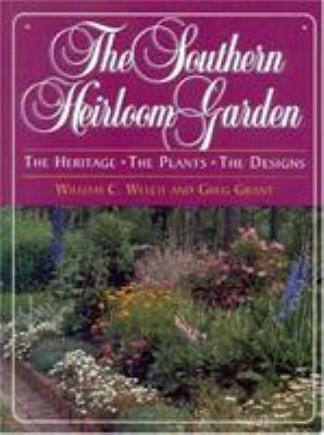 The Southern Heirloom Garden 9780878338771