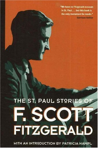 The St. Paul Stories of F. Scott Fitzgerald 9780873515122