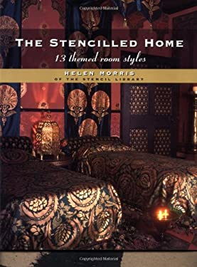 The Stencilled Home: 13 Themed Room Styles 9780879519155