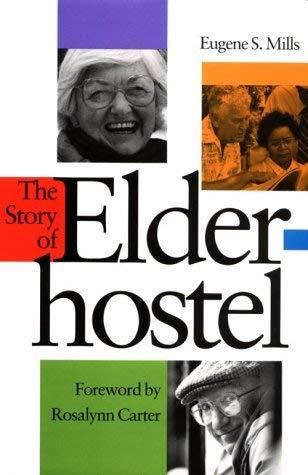 The Story of Elderhostel 9780874515992