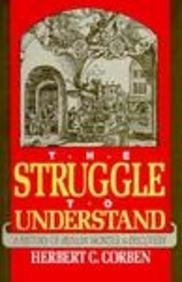 The Struggle to Understand: A History of Human Wonder and Discovery 9780879756833
