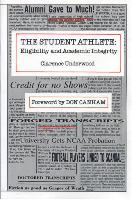 Student Athlete: Eligibility and Academic Integrity 9780870132360
