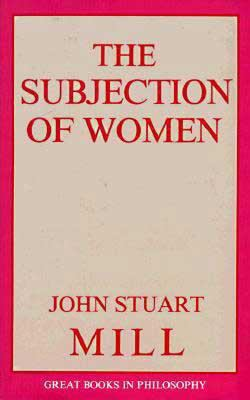 The Subjection of Women 9780879753351