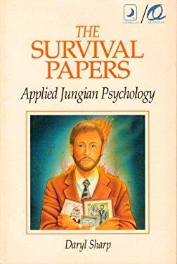 The Survival Papers the Survival Papers: Applied Jungian Psychology Applied Jungian Psychology 9780875427249