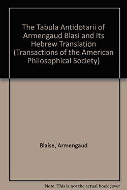 The Tabula Antidotarii of Armengaud Blasi and Its Hebrew Translation