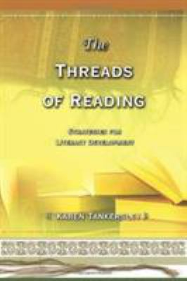 The Threads of Reading: Strategies for Literacy Development 9780871207944