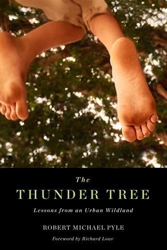 The Thunder Tree: Lessons from an Urban Wildland 9780870716027