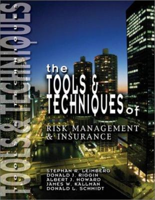 The Tools & Techniques of Risk Management & Insurance 9780872187016