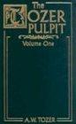 The Tozer Pulpit Vol. 1-2