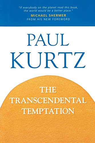 The Transcendental Temptation: A Critique of Religion and the Paranormal 9780879756451