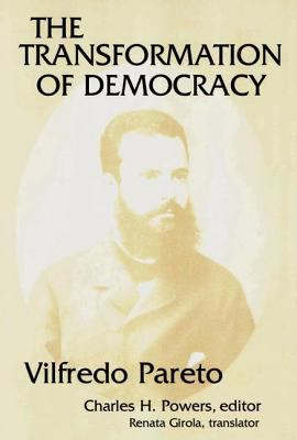 The Transformation of Democracy 9780878559497