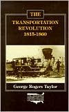 The Transportation Revolution: 1815-1860