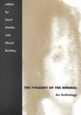 The Tyranny of the Normal: An Anthology 9780873385350