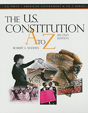 The U.S. Constitution A to Z 9780872897649