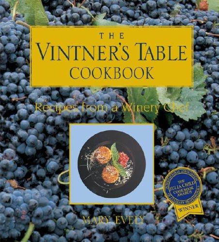 The Vintner's Table Cookbook 9780871975256