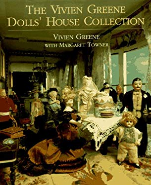 The Vivien Greene Dolls' House Collection 9780879516321