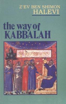 The Way of Kabbalah 9780877283058