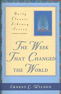 The Week That Changed the World 9780871593160