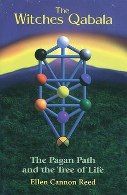 The Witches Qabala: The Pagan Path and the Tree of Life