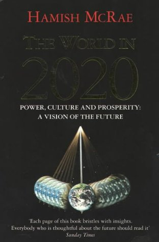 The World in 2020: Power, Culture and Prosperity 9780875847382