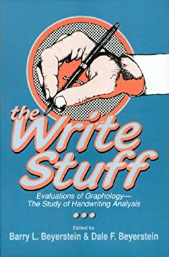The Write Stuff: Evaluations of Graphology, the Study of Handwriting Analysis 9780879756123
