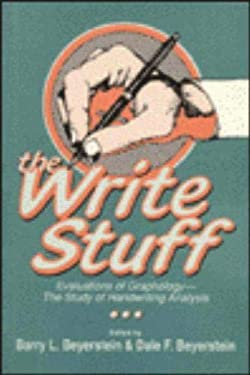 The Write Stuff: Evaluations of Graphology, the Study of Handwriting Analysis 9780879756130