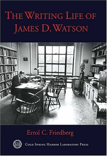 The Writing Life of James D. Watson 9780879697006