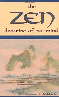 The Zen Doctrine of No Mind: The Significance of the Sutra of Hui-Neng 9780877281825