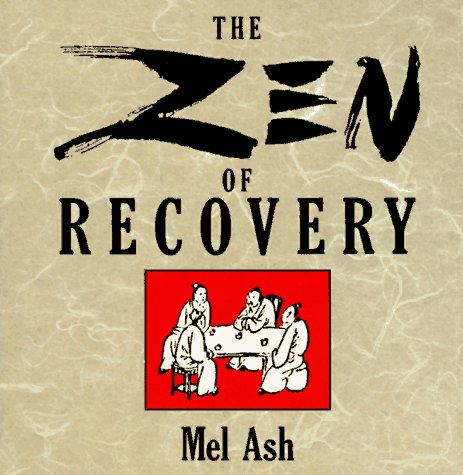 The Zen of Recovery 9780874777062