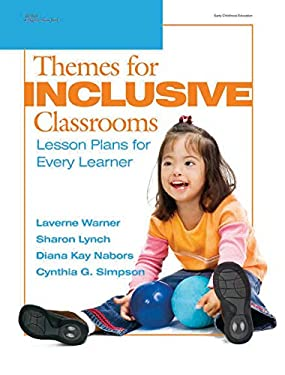 Themes for Inclusive Classrooms: Lesson Plans for Every Learner 9780876590041
