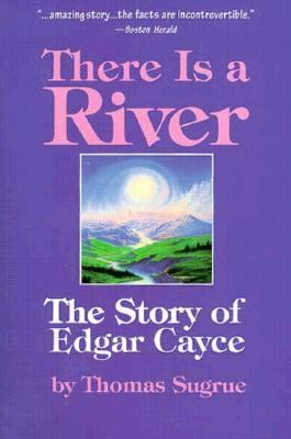 There is a River: The Story of Edgar Cayce 9780876042359