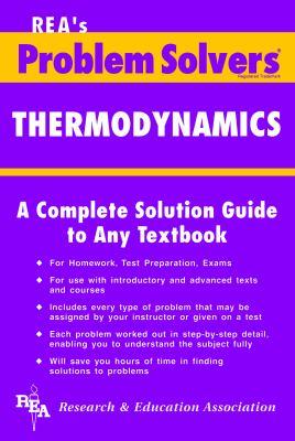 Thermodynamics Problem Solver 9780878915552