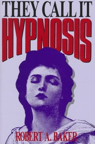 They Call It Hypnosis 9780879755768