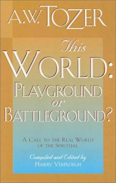 This World, Playground or Battleground? 9780875094205