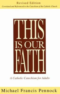 This Is Our Faith (Revised) 9780877936534