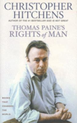 Thomas Paine's Rights of Man: A Biography 9780871139559