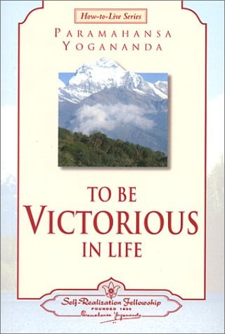 To Be Victorious in Life 9780876124567