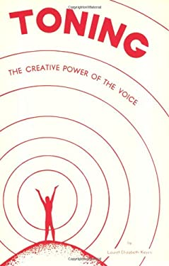 Toning: The Creative Power of the Voice 9780875161761