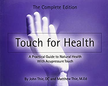 Touch for Health (Paperback): The Complete Edition