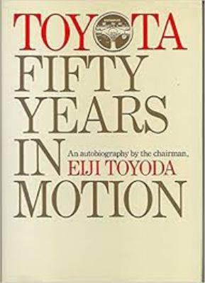Toyota: Fifty Years in Motion: An Autobiography