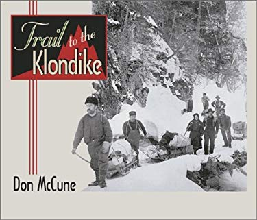 Trail to the Klondike 9780874221442