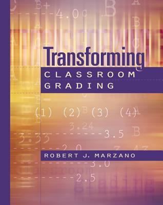 Transforming Classroom Grading 9780871203830