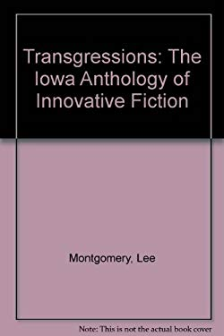 Transgressions: The Iowa Anthology of Innovative Fiction 9780877454748