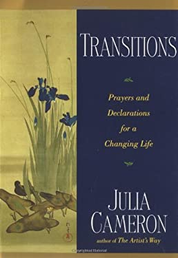 Transitions: Prayers and Declarations for a Changing Life 9780874779950