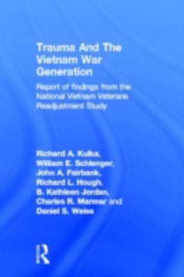 Trauma and the Vietnam War Generation 9780876305737