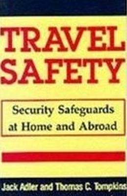 Travel Safety: Security Safeguards at Home and Abroad