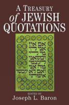 A Treasury of Jewish Quotations 9780876688946