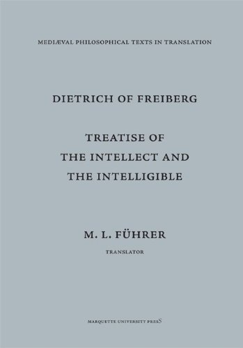 Treatise on the Intellect and the Intelligible: Tractatus de Intellectu Et Intelligibili 9780874622348